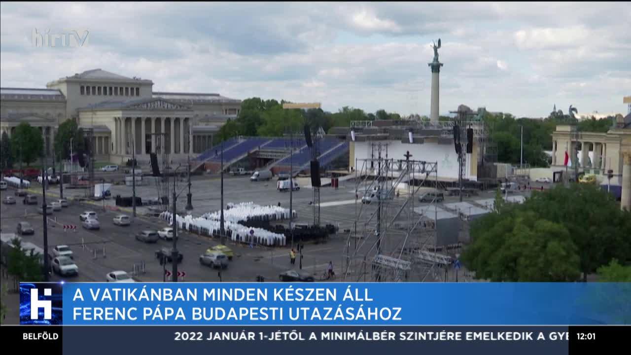 A Vatikánban minden készen áll Ferenc Pápa budapesti utazásához